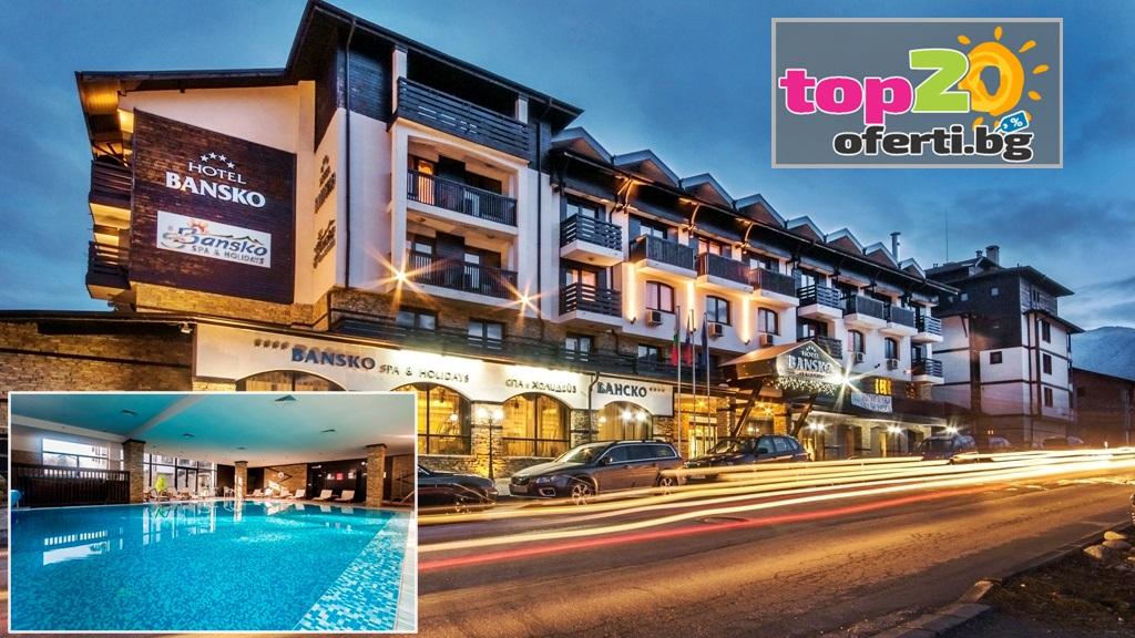 hotel-bansko-spa-i-holidays-bansko-top20oferti-cover-wm